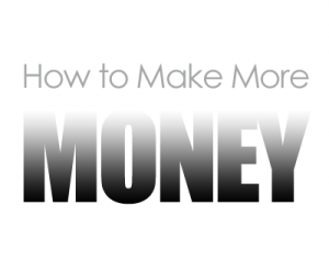 How-To-Make-More-Money-300x239